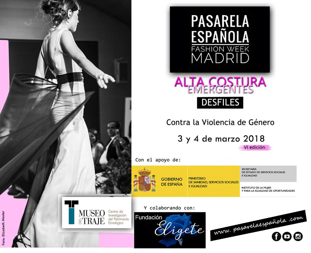 El 3 y 4 de marzo 2018 es la fecha elegida para celebrar la VI Edición de Pasarela Española